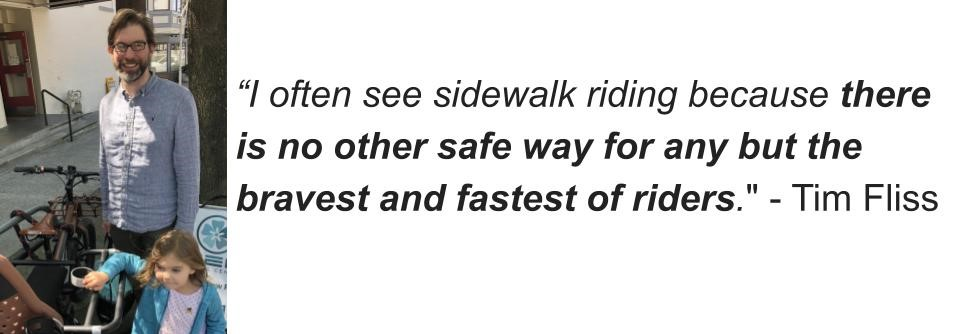 """""""I often see sidewalk riding because there is no other safe way for any but the bravest and fastest of riders"""" - Tim Fliss, with his daughter."""