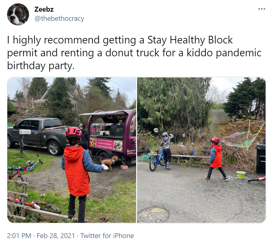 """A tweet reads: """"I highly recommend getting a Stay Healthy Block permit and renting a donut truck for a kiddo pandemic birthday party."""" with two photos."""