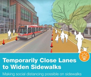 temporarily close lanes to widen sidewalks